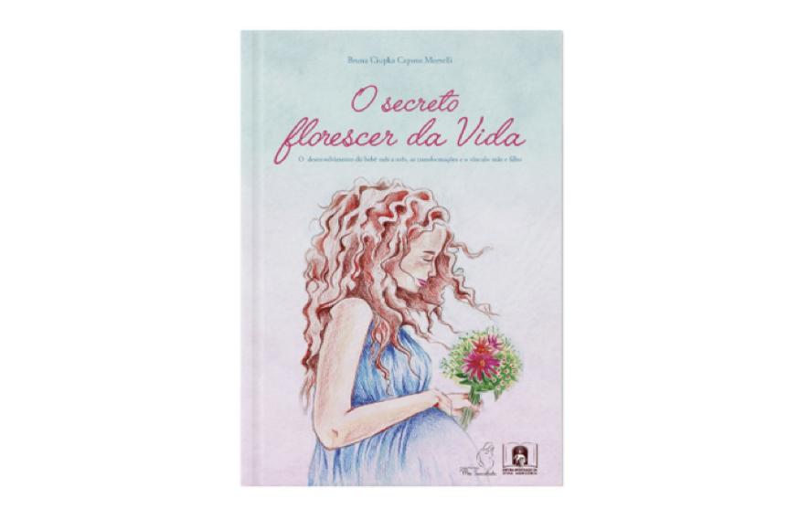 Livro - O secreto florescer da Vida